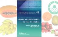 Nueva Guía del OIEA ayuda a los países en desarrollo a mejorar las prácticas de irradiación de alimentos