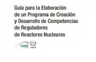El OIEA publica el documento TECDOC-1794 sobre el Proyecto del FORO Competencias Reguladoras en el Área Nuclear (CReAN)