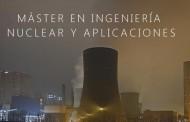 Inscripciones para el Máster en Ingeniería Nuclear de UAM en España
