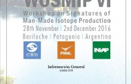 Se llevará a cabo el WOSMIP VI (Workshop on Signatures of Man-Made Isotope Production)