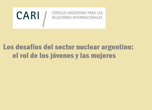 Los desafíos del sector nuclear argentino: el rol de los jóvenes y las mujeres