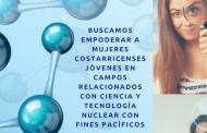 Becas destinadas a mujeres de Costa Rica para Curso sobre tecnologías nucleares del OIEA