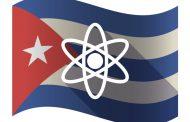 Cuba a favor del desarrollo de la energía atómica con fines pacíficos