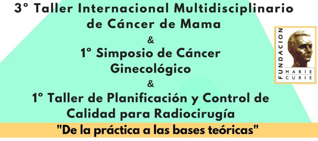 Taller Internacional de Cáncer de Mama & Simposio de Cáncer Ginecológico