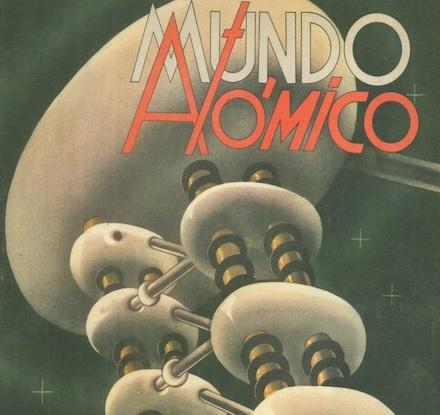 Mundo Atómico: una revista argentina de divulgación científica (1950-1955)