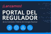 CHILE: La CCHEN lanzó su nuevo Portal del Regulador